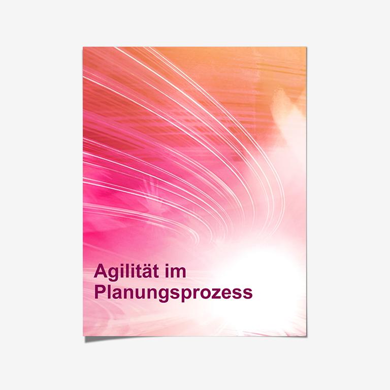 Agilität im Planungsprozess